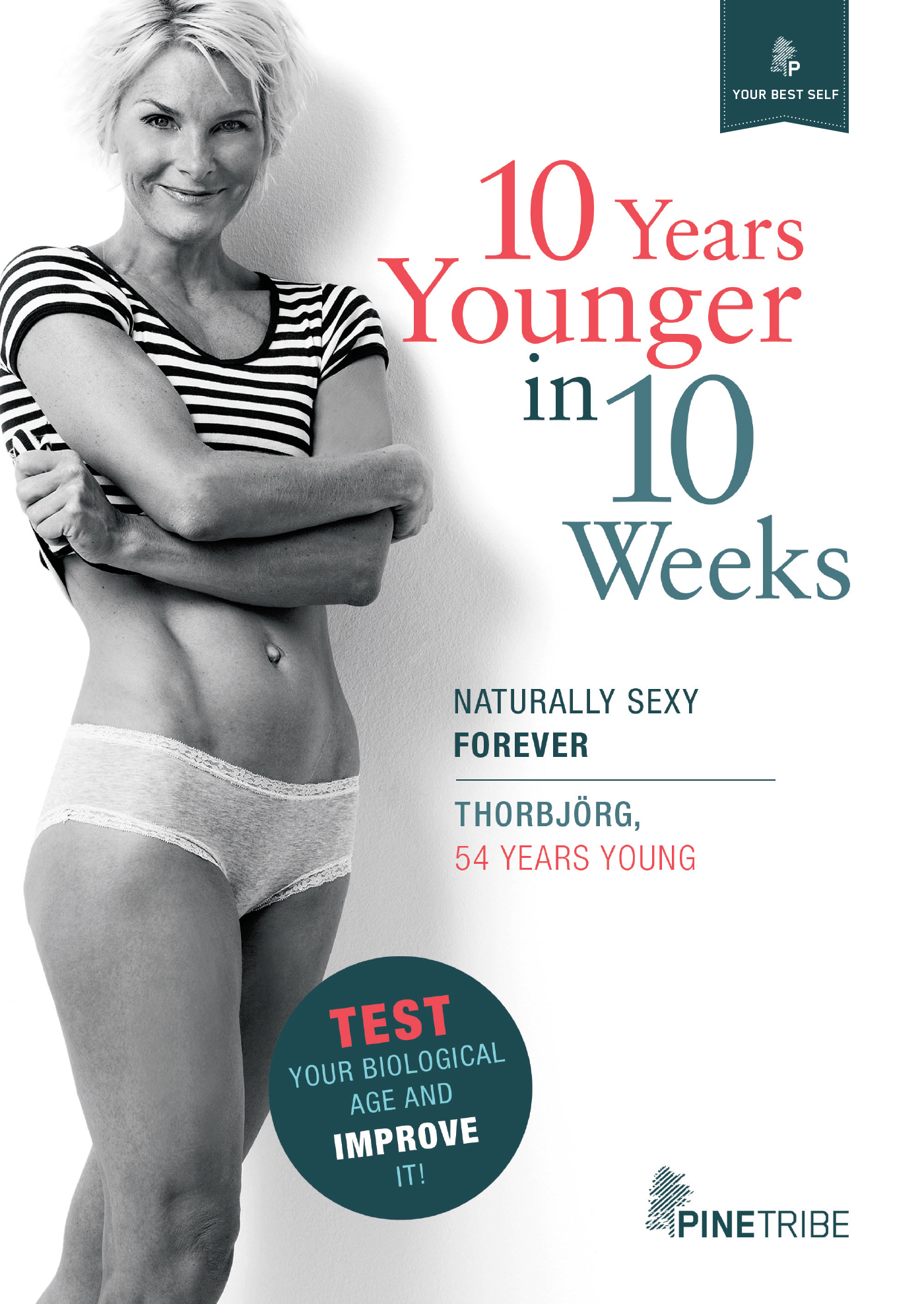 10 Years Younger in 10 Weeks
