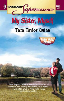 My Sister, Myself By: Tara Taylor Quinn