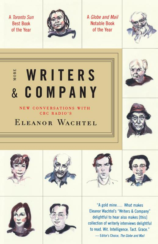 More Writers & Company By: Eleanor Wachtel