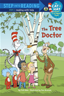 The Tree Doctor (dr. Seuss/cat In The Hat):