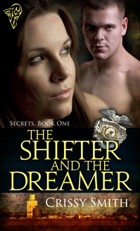 The Shifter and the Dreamer By: Crissy Smith