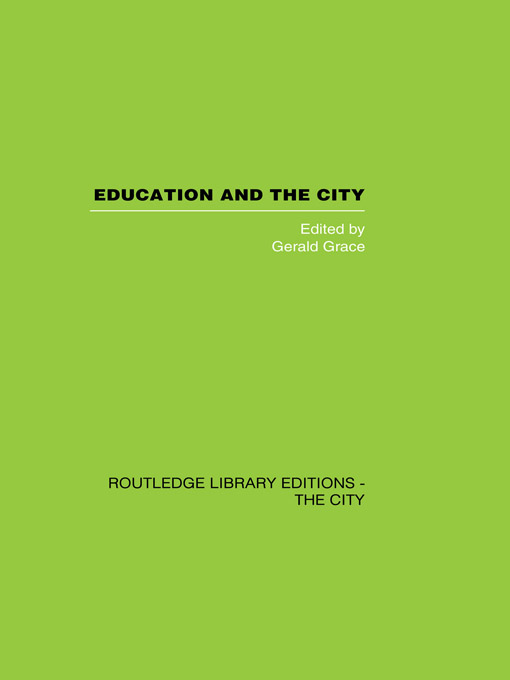 Education and the City Theory,  History and Contemporary Practice