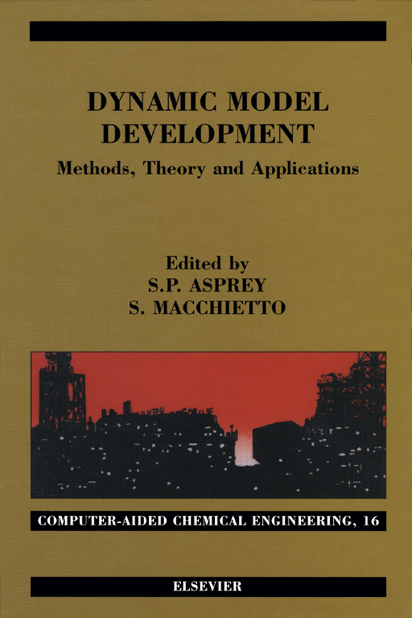 Dynamic Model Development: Methods, Theory and Applications Methods, Theory and Applications