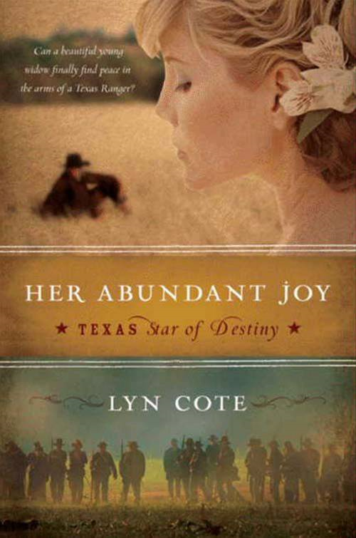 Cover Image: Her Abundant Joy (Texas: Star of Destiny, Book 3)