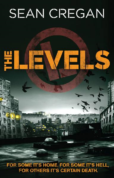 The Levels By: Sean Cregan