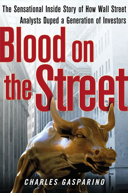 Blood on the Street By: Charles Gasparino
