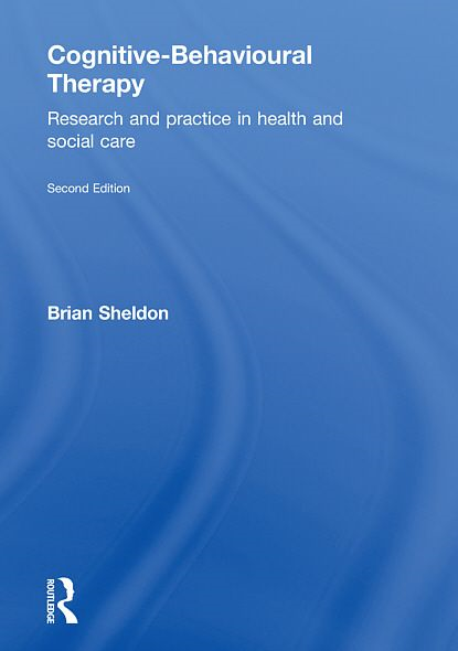 Cognitive-Behavioural Therapy: Research and Practice in Health and Social Care