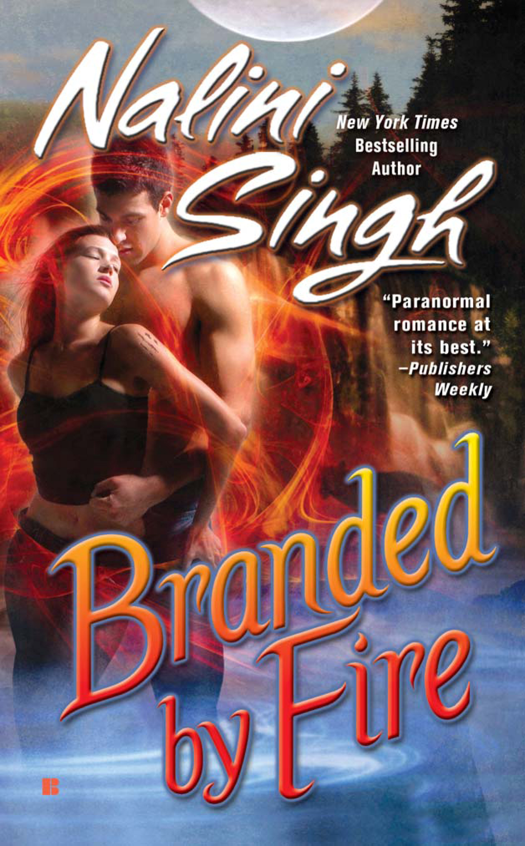 Branded by Fire By: Nalini Singh