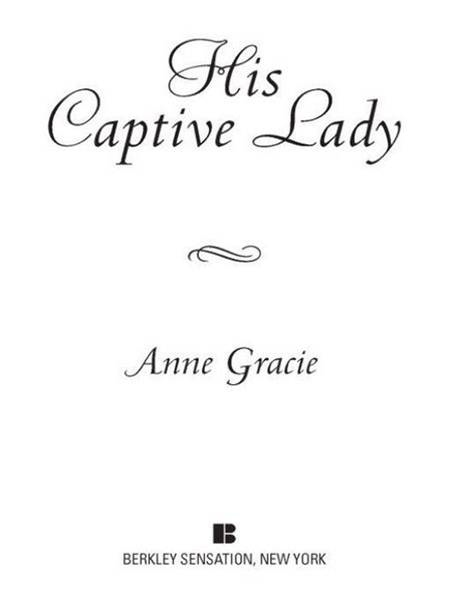 His Captive Lady By: Anne Gracie