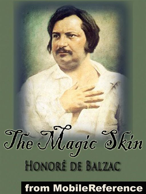 The Magic Skin  (Mobi Classics)
