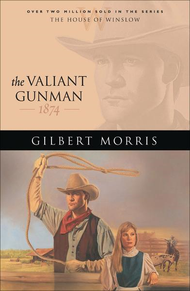 Valiant Gunman, The (House of Winslow Book #14)