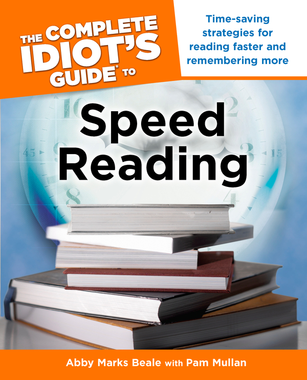 The Complete Idiot's Guide to Speed Reading