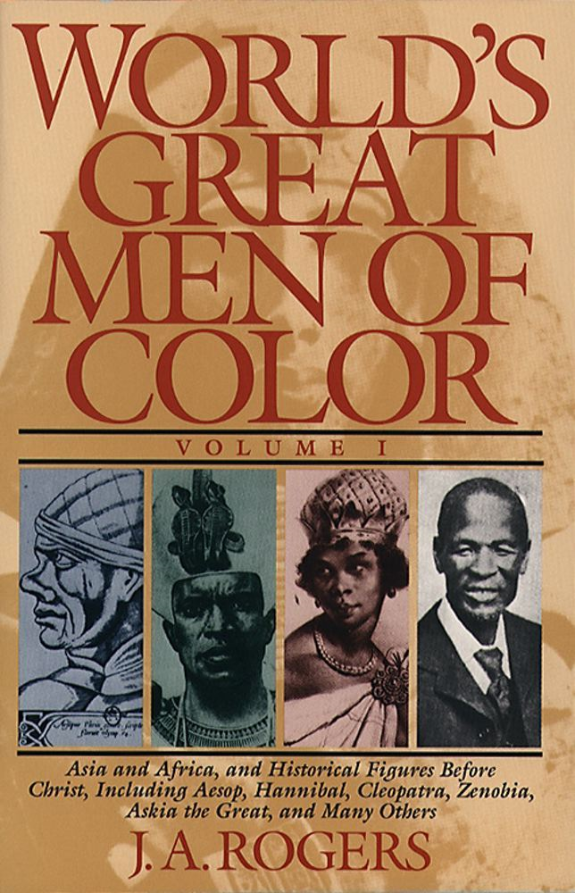 World's Great Men of Color, Volume I By: J.A. Rogers