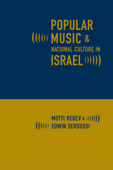 Popular Music and National Culture in Israel