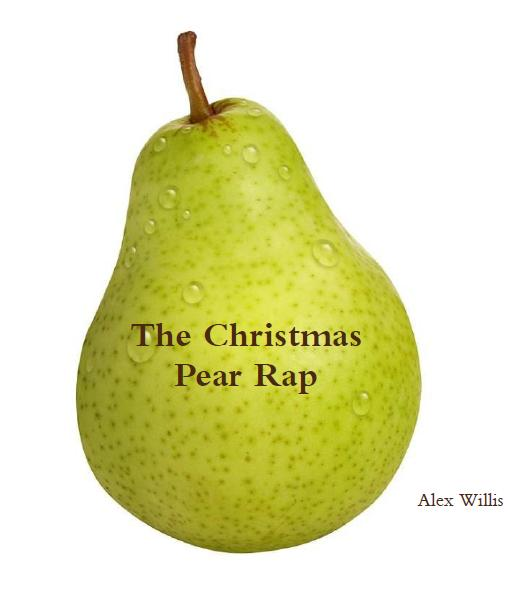 The Christmas Pear Rap