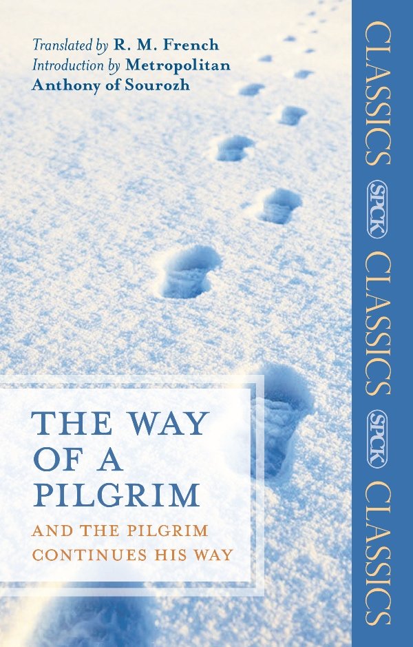 The Way of a Pilgrim By: