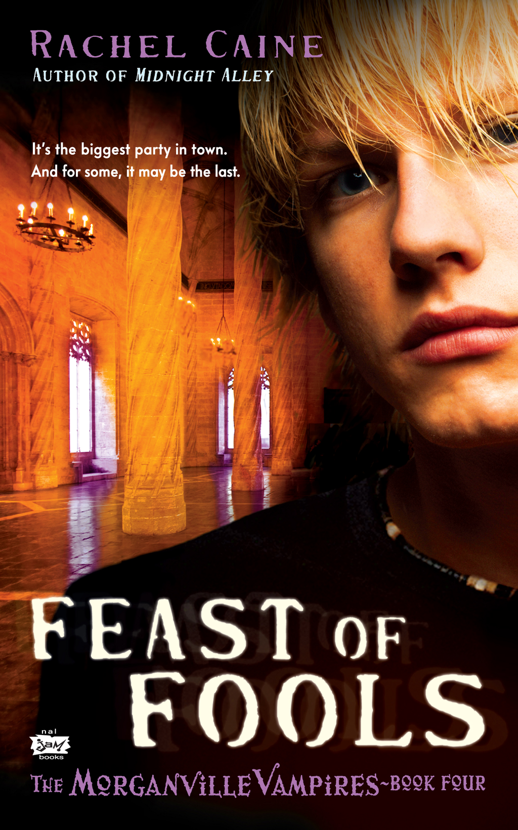 Feast of Fools: The Morganville Vampires, Book 4 By: Rachel Caine