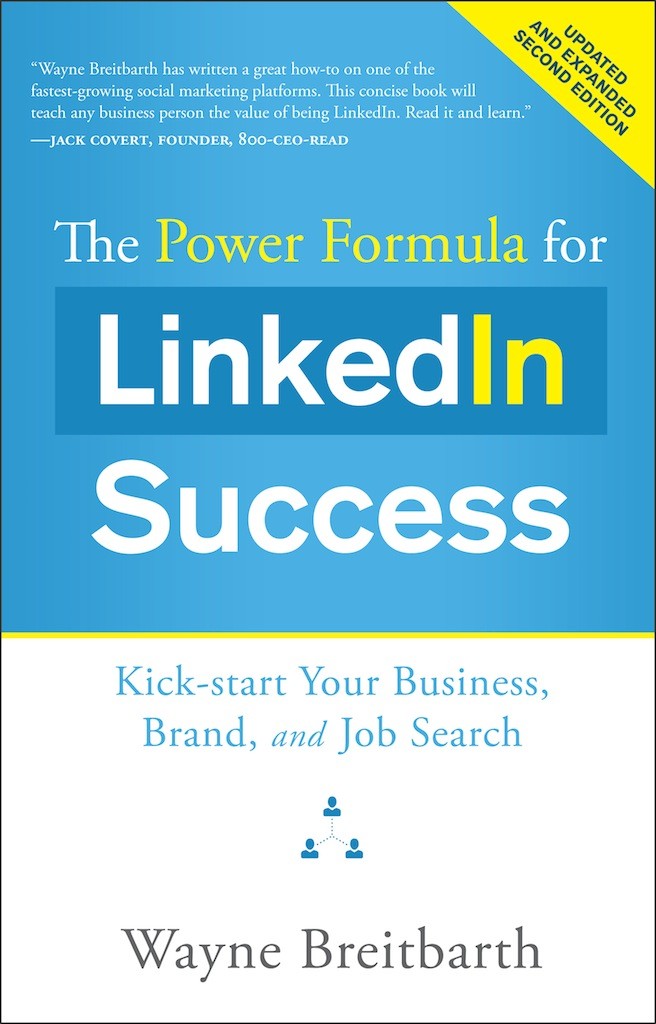 The Power Formula for LinkedIn Success (Second Edition - Entirely Revised)