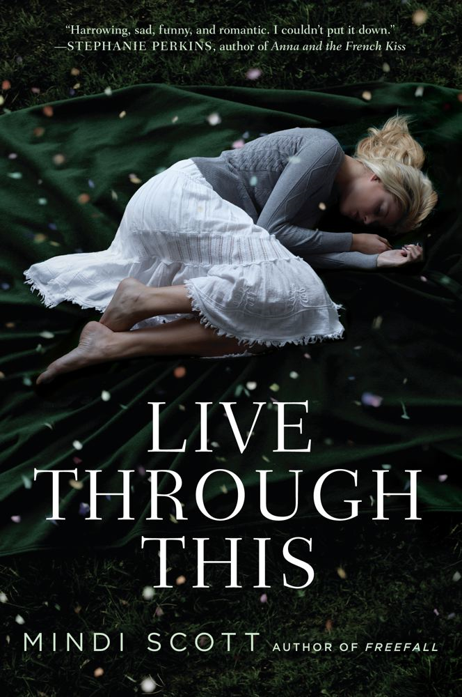 Live Through This By: Mindi Scott
