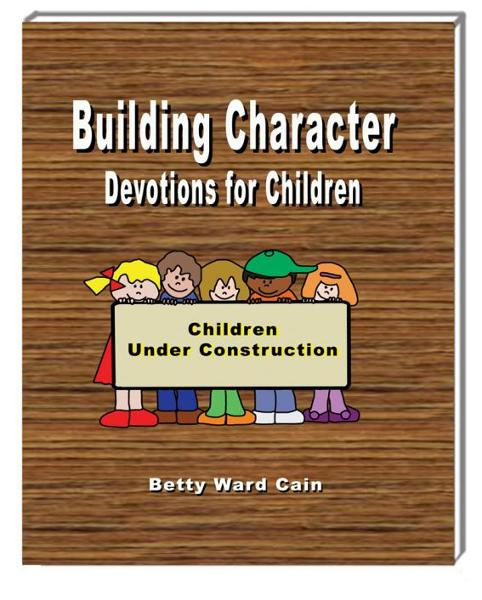 Building Character Devotions for Children
