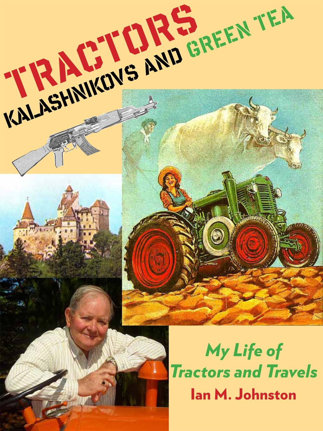 Tractors, Kalashnikovs and Green Tea