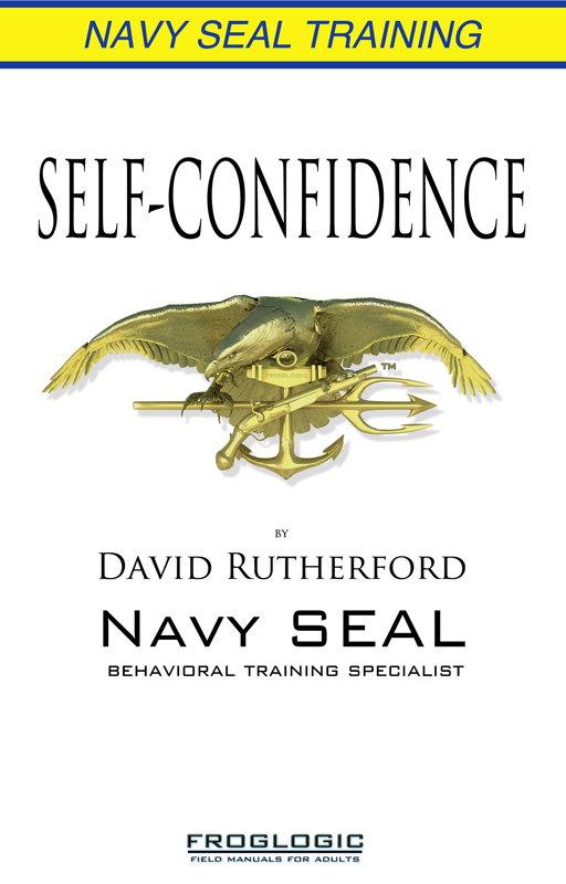 Navy SEAL Training: Self-Confidence