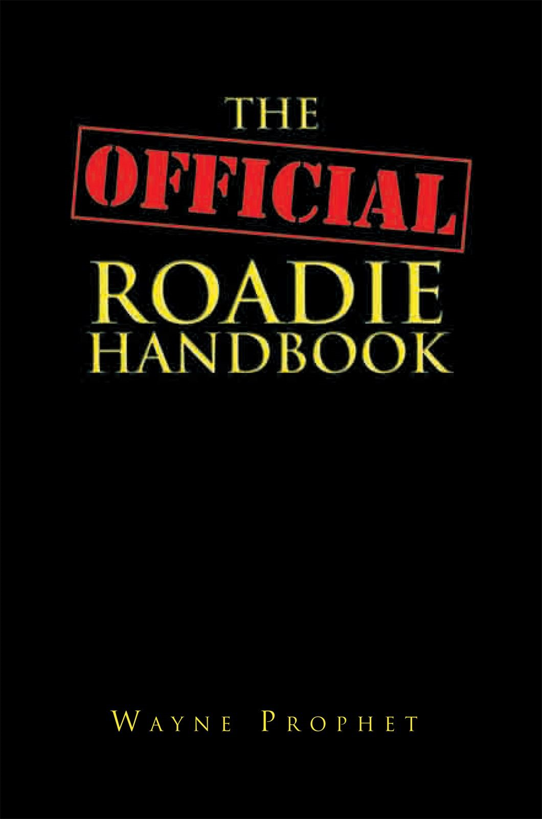 The Official Roadie Handbook