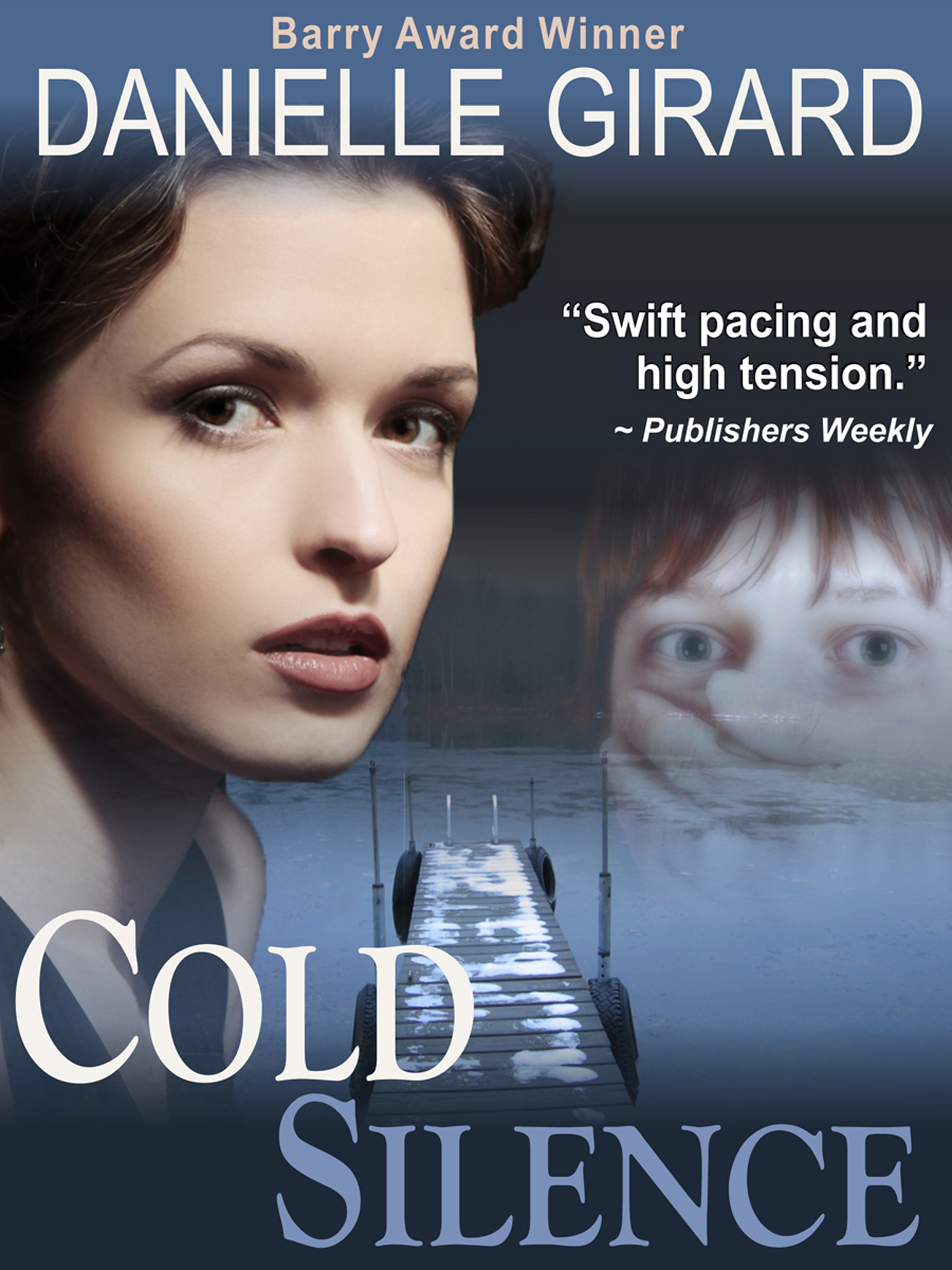 Cold Silence (A High Stakes Thriller) By: Danielle Girard