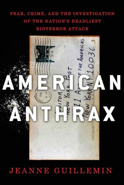 American Anthrax By: Jeanne Guillemin