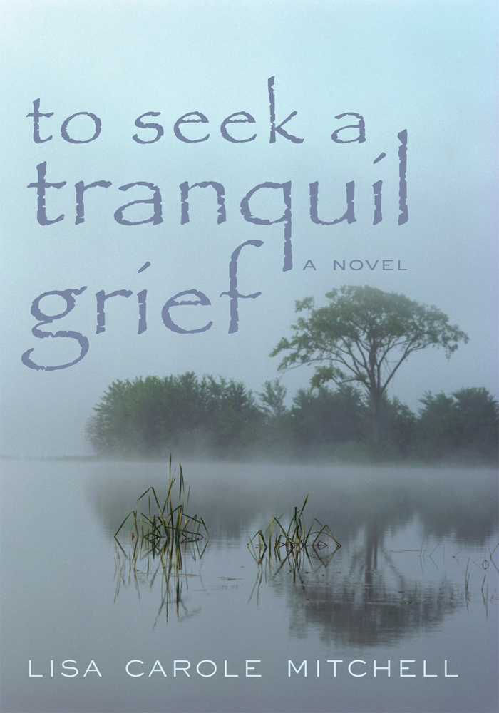 To Seek a Tranquil Grief