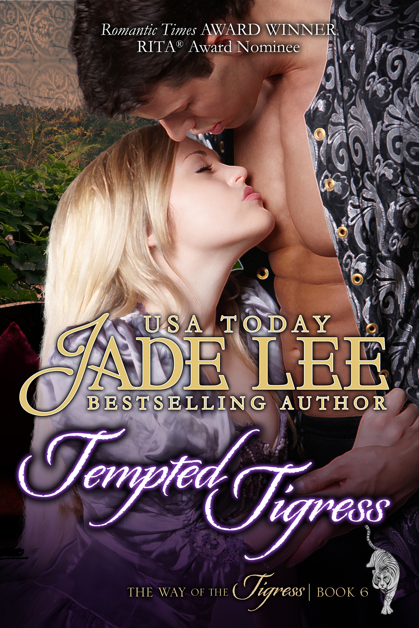 Tempted Tigress (The Way of The Tigress, Book 6) By: Jade Lee