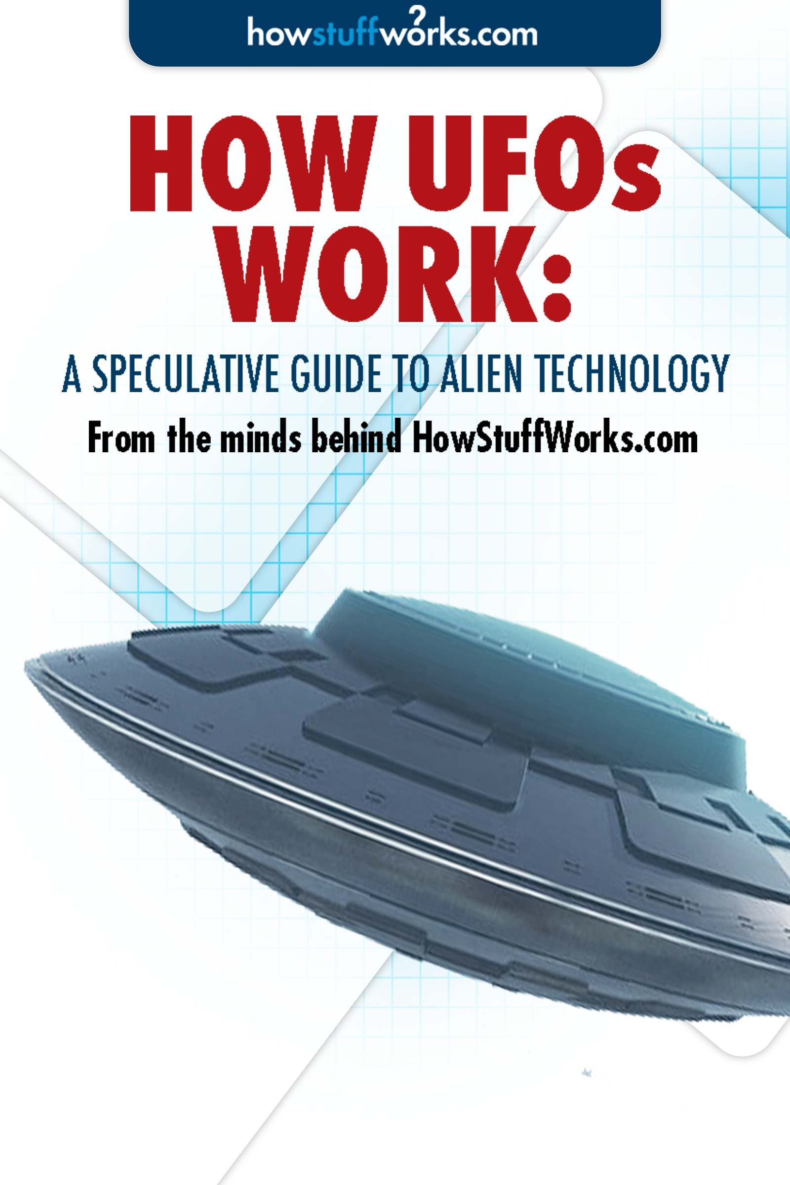 How UFOs Work: A Speculative Guide to Alien Technology