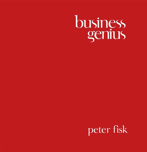 Business Genius By: Peter Fisk