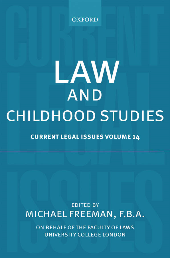 Law and Childhood Studies: Current Legal Issues Volume 14