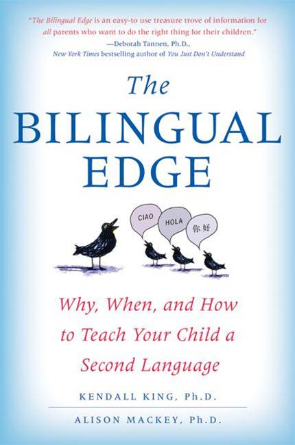 The Bilingual Edge By: Alison Mackey,Kendall King