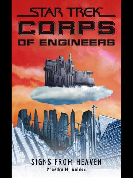 Star Trek: Corps of Engineers: Signs from Heaven By: Phaedra M. Weldon