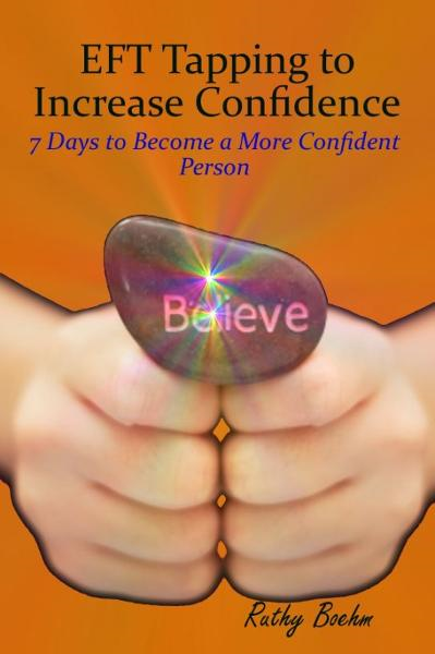 EFT Tapping to Increase Confidence: 7 Days to Become a More Confident Person