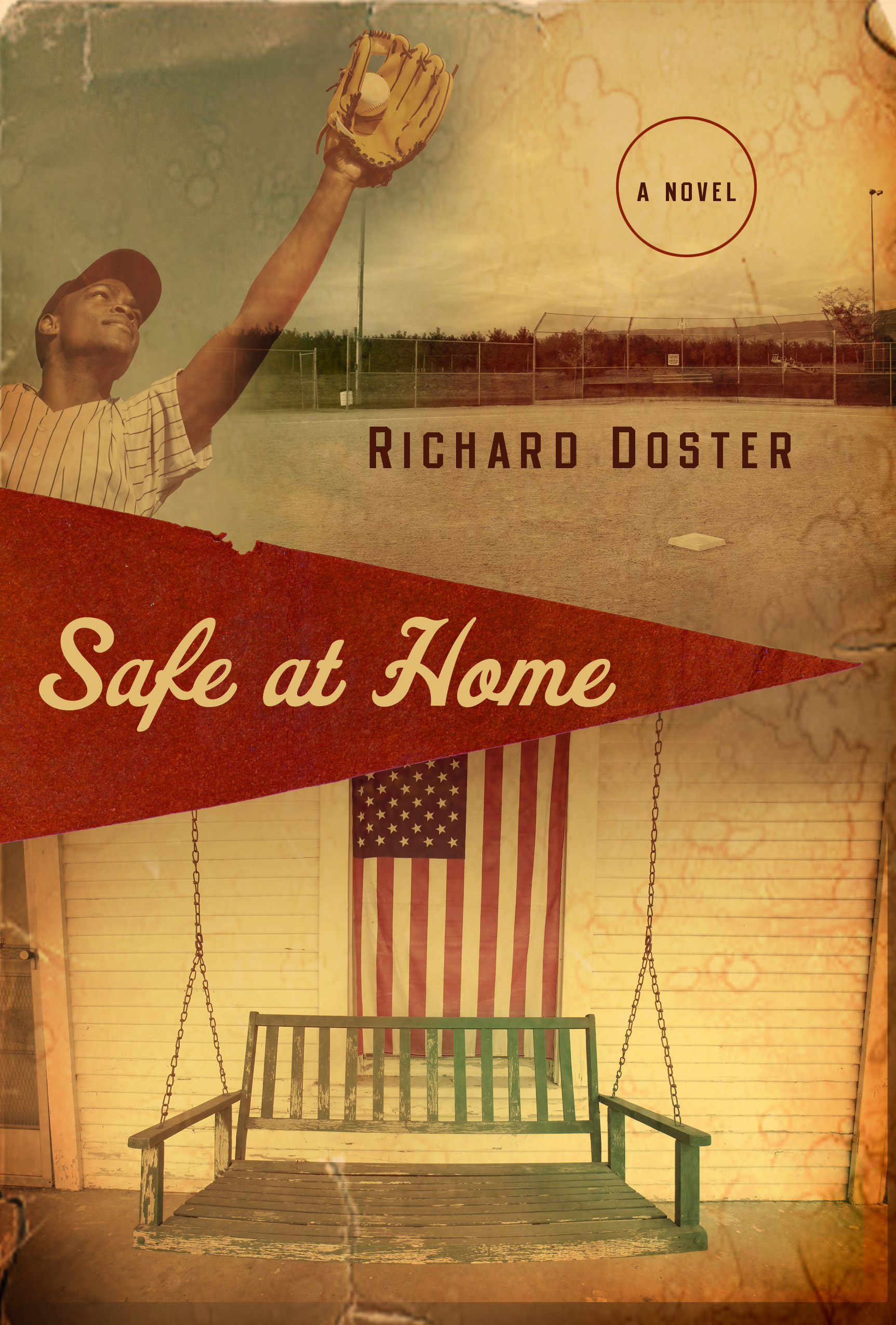 Safe at Home: A Novel By: Richard Doster