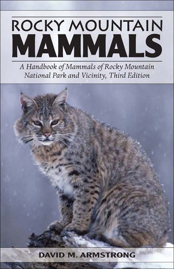 Rocky Mountain Mammals, Third Edition