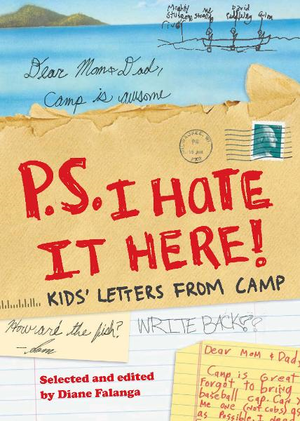 P.S. I Hate It Here By: Diane Falanga