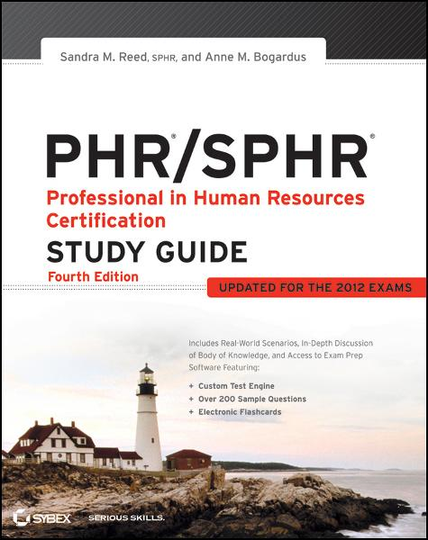 PHR / SPHR By: Anne M. Bogardus,Sandra M. Reed