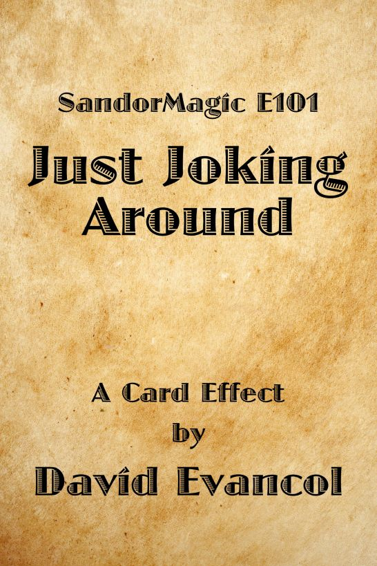 SandorMagic E101: Just Joking Around
