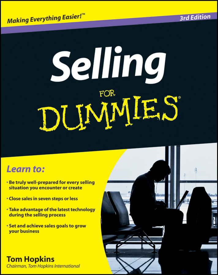 Selling For Dummies By: Hopkins