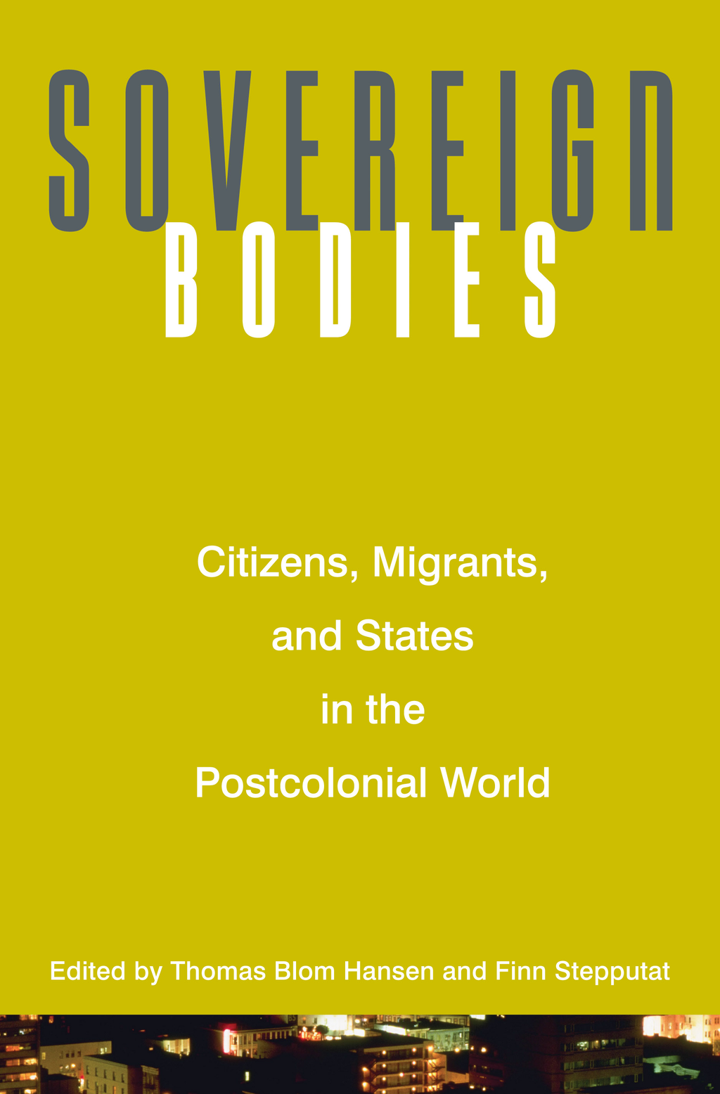 Sovereign Bodies By: