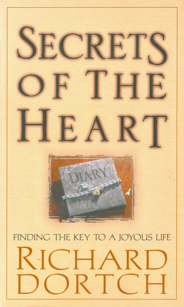Secrets of the Heart: Finding the Key to a Joyous Life