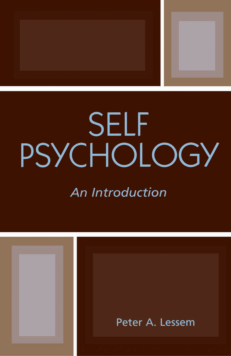 Self Psychology By: Peter A. Lessem