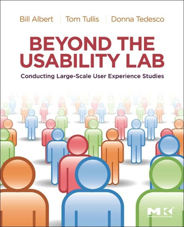 Beyond the Usability Lab Conducting Large-scale Online User Experience Studies