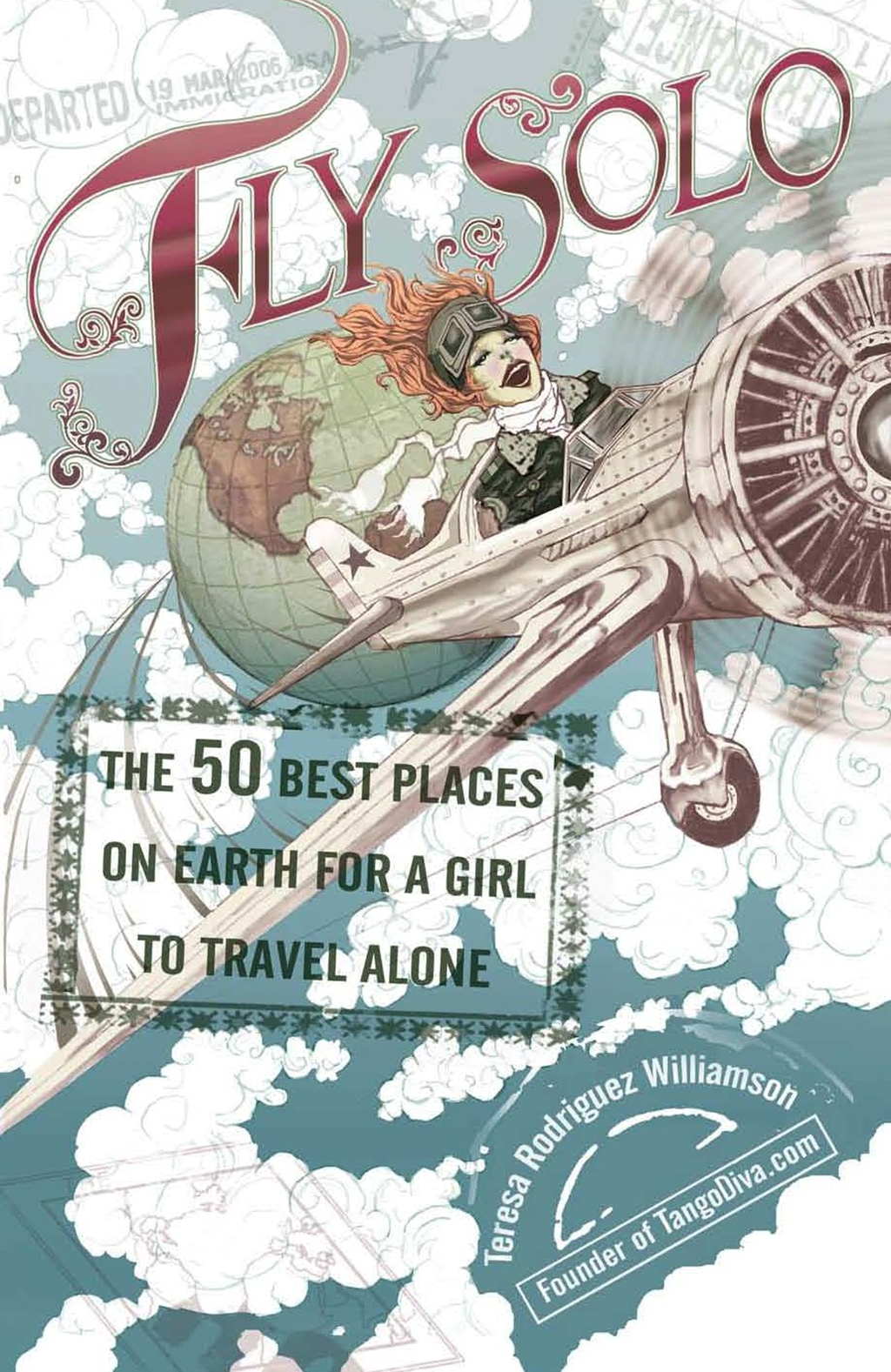 Fly Solo By: Teresa Rodriguez Williamson