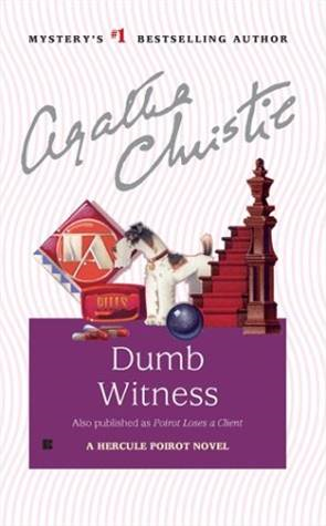 Dumb Witness By: Agatha Christie
