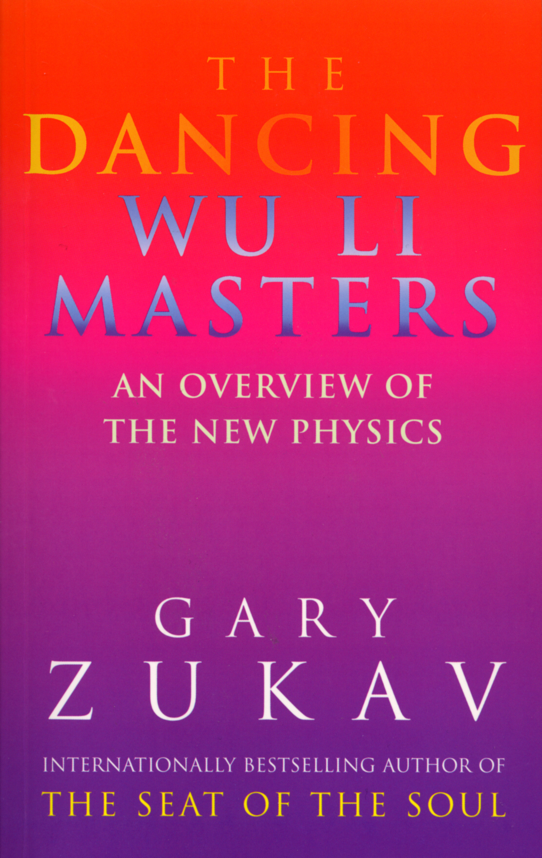The Dancing Wu Li Masters An Overview of the New Physics